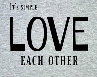 Love Each Other T-shirt