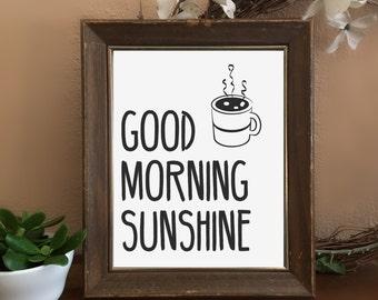 Good Morning Sunshine w/ Coffee