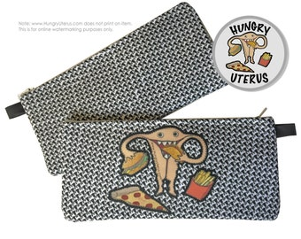 Uterus Zipper Pouch: HUNGRY UTERUS, pizza, tacos, french fries, cheeseburger