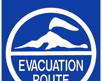VOLCANO EVACUATION ROUTE 12x18 Thick Aluminum Sign, Version 2