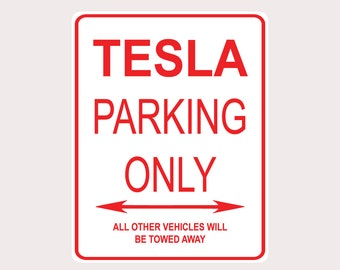 """Tesla Parking Only All Others Towed 9"""" x 12"""" Heavy Duty Aluminum Warning Parking Sign"""