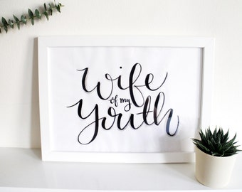 Brush Lettered Typography 'Wife of my youth'