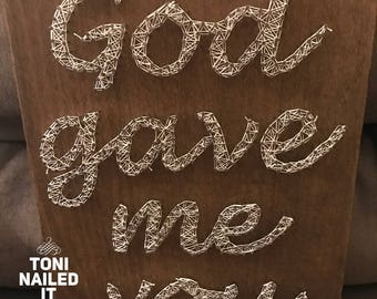 String Art:  God Gave Me You