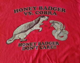 Honey Badger VS. Cobra Honey Badger Don't Care Red shirt size Mens Size XL Meme
