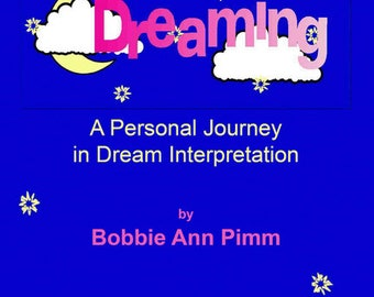 Notes From a Dreamer ... on Dreaming: A Personal Guide to Dream Interpretation, self-help, dreams, dreaming, book, autographed, paperback
