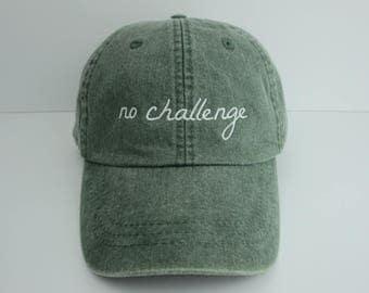 No Challenge Dad Hat