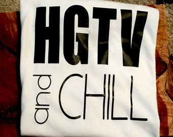 HGTV and chill iron on decal