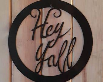 Hey Yall Door/Wall Hanger