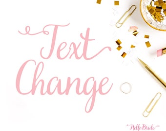 Custom Text Change to any item at Hello Bride Paperie