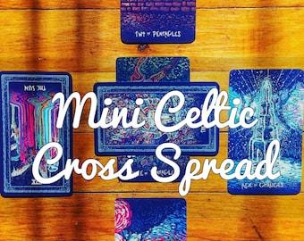 Mini Celtic Cross Tarot Reading
