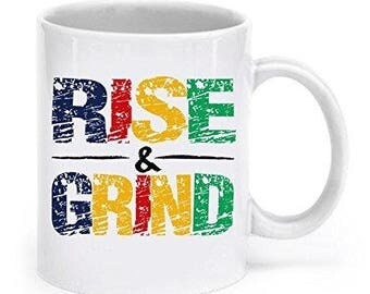 Rise and Grind Mug, Rise & Grind, Rise And Grind Coffee Mug , Workout Coffee Mugs, Workout Mug