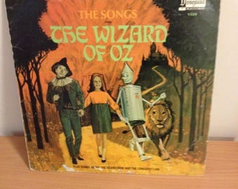 In 1969, Disneyland Records released The Songs from The Wizard of Oz.