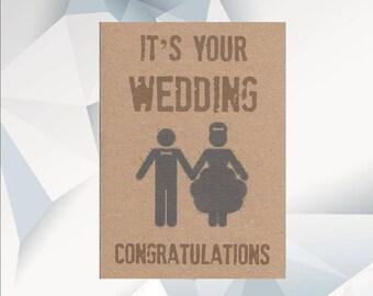 It's YOUR WEDDING CONGRATULATIONS , Wedding Day Card, Marriage Card, Wedding Day Card