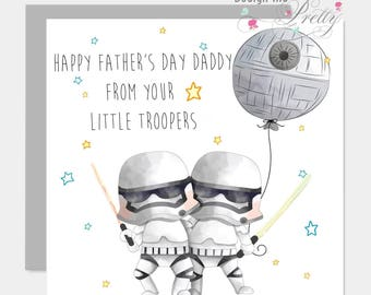 Star Wars Fathers Day Card - from your little Troopers - Dad Daddy