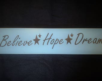 Believe hope dream wooden sign