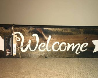 Welcome  Pine Wood Sign
