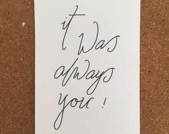 Typographical saying: It was always you