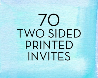 70, 5x7 Print Flat Double Sided Invitations with White Envelopes *Professionally Printed