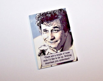 """COLUMBO """"Loose ends..."""" Mystery Quote Pin"""