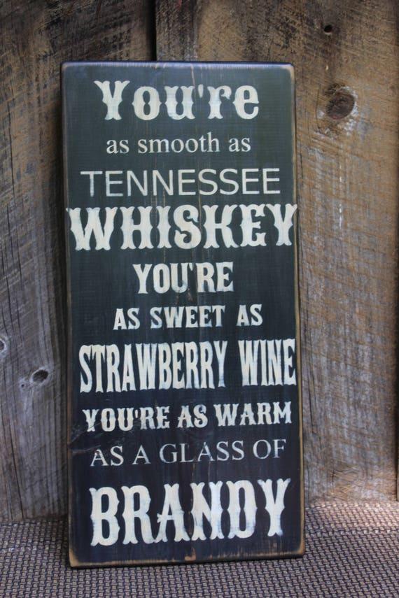 Lyric lyrics to tennessee whiskey : Tennessee Whiskey Lyrics Wood Sign Primitive Wood sign Music