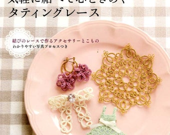 Lovely Tatting Lace Accessories -  Japanese Craft Book