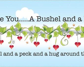 I Love You a Bushel and a Peck Art Panel