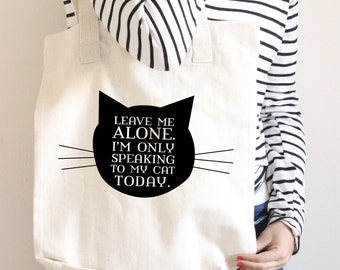 Cat Tote Bag - Funny Tote bag - gift - Funny Shopping Bag - Book Bag - Grocery Bag - Introvert - Crazy Cat Lady - Gift for cat lover