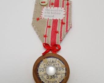 BROOCH -medal - Obsessive stitcher award - vintage materials
