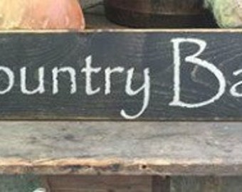 Wood Sign ~Country Bath