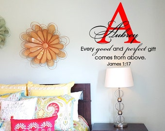 Every Good and Perfect Gift Comes from Above with Elegant Script Name and Monogram Wall Decal Wall Words Wall Sticker Transfer