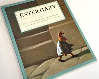 ESTERHAZY The Rabbit Prince Irene Dische  Hans Magnus Enzensberger Michsel Sowa . childrens book . 1994 Berlin Wall hardcover bedtime story