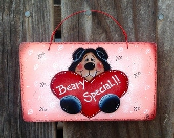 NEW 2017 - Beary Special Valentine Sign