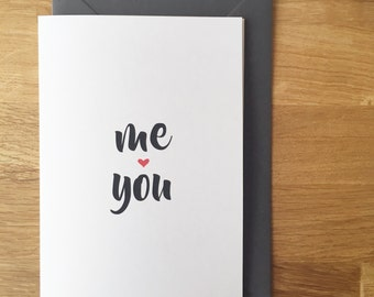 me and you card - me heart you - valentines card - anniversary card - love