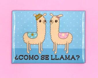 Como Se Llama? Magnet