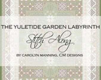 The Yuletide Garden Labyrinth Stitch Along, SAL, Cross Stitch Stitch Along, Carolyn Manning Designs