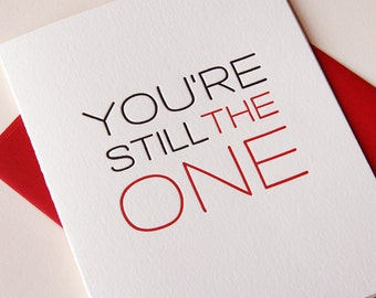 Letterpress Love and Anniversary Card - Still the One