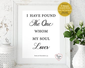 Bible Verses, Table Sign, Song of Solomon, I have found the one whom my soul loves, Bible Verse Verses, Print, Table Sign, No Frame Size Opt