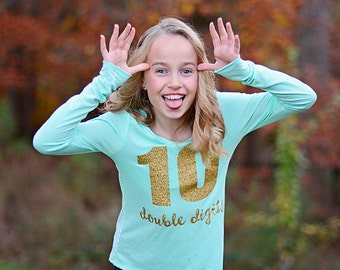 Girls 10th Birthday Shirt, 10 Double Digits Shirt, Tenth Birthday Shirt, Birthday Girl, Tween Girls Shirt, 10th Birthday