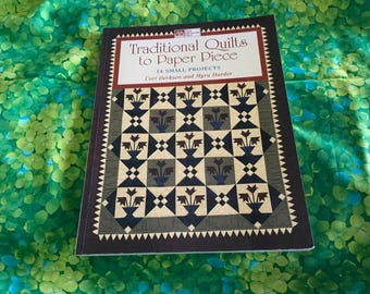 Traditional Quilts to Paper Piece 14 Small Projects Quilt Book