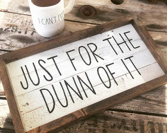 Dunn inspired sign, shiplap inspired sign, farmhouse sign, farmhouse decor, reclaimed wood sign