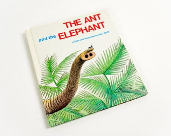 Vintage 1970s Childrens Book / The Ant and the Elephant by Bill Peet 1972 Hc VGC / Animals Lion Giraffe Rhino Jungle Kindness Cooperation