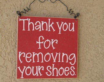 Free Shipping - Thank you for removing your shoes sign (red) for home and office hanging sign