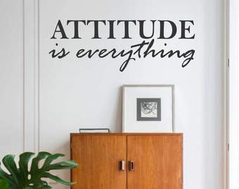 Attitude is Everything, Vinyl Wall Lettering, Vinyl Wall Decals, Vinyl Decals, Vinyl Lettering, Wall Decals, Office Decal, Wall Quotes