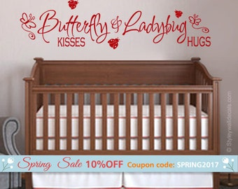 Butterfly Kisses and Lady Bug Hugs Wall Decal, Butterfly Wall Decal, Lady Bug Wall Decal, Girls Bedroom Wall Decal, Butterfly Wall Decor