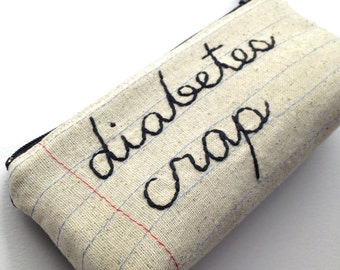 Diabetes Crap - Testing Tool Bag - Mature - Handmade Zipper Pouch - Notebook Paper Fabric - Travel Bag