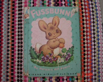 Fussbunny by Helen & Alf Evers - A Rand McNally Elf Book - Sweet