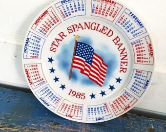 Vintage Souvenir Plate, Vintage Flag Plate, Patriotic Plate, Vintage Calendar Plate, 1985 Calendar Plate, Star Spangled Banner