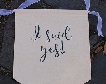 I Said Yes Sign Engagement Photo Prop Canvas Banner - engagement party, just engaged, photography props