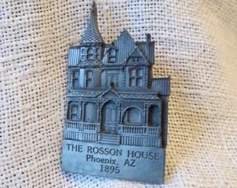 Rosson House, Phoenix, Arizona Pewter Lapel Pin Brooch