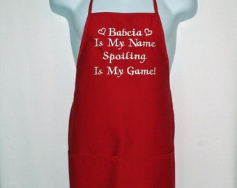 Babcia Apron, MawMaw, Oma, Granny, Gran, PawPaw, Grammy, Is My Name, Spoiling Is My Game, No Shipping Charge, Ready To Ship TODAY, AGFT 947
